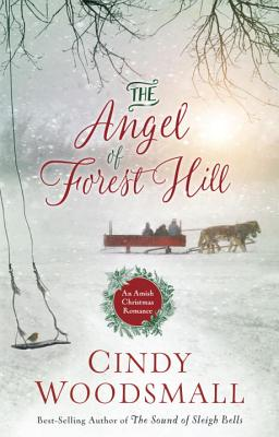 Image for The Angel of Forest Hill: An Amish Christmas Romance