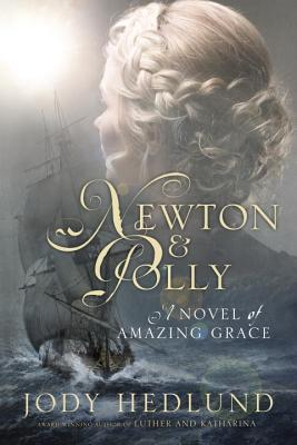 Image for Newton and Polly: A Novel of Amazing Grace