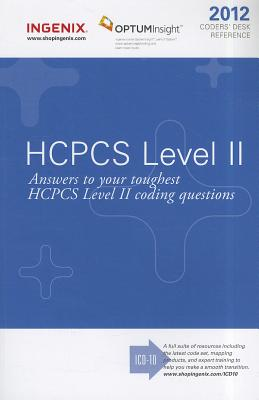 Coders' Desk Reference for HCPCS 2012 (Ingenix, HCPCS Level II Coder's Desk Reference), Ingenix (Author)