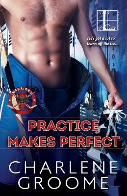 Practice Makes Perfect, Groome, Charlene