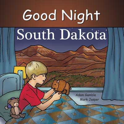 Image for Good Night South Dakota (Good Night Our World)