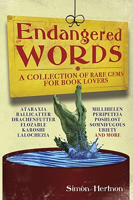 Image for Endangered Words: A Collection of Rare Gems for Book Lovers