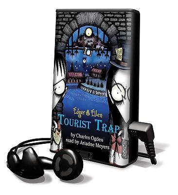 The Tourist Trap (Edgar & Ellen) [Preloaded Digital Audio Player], Charles Ogden (Author), Ariadne Meyers (Narrator)
