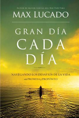 ran dia cada dia: Navegando los desafios de la vida con promesa y proposito (Spanish Edition), Max Lucado (Author)