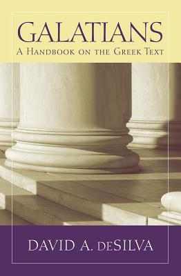 Image for Galatians: Baylor Handbook on the Greek New Testament: A Handbook on the Greek Text
