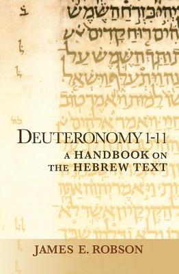 Image for Deuteronomy 1-11: A Handbook on the Hebrew Text (Baylor Handbook on the Hebrew Bible)