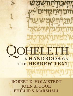 Image for Qoheleth: A Handbook on the Hebrew Text (Baylor Handbook on the Hebrew Bible)