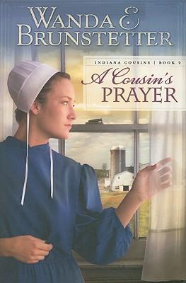 COUSINS PRAYER, A, BRUNSTETTER, WANDA