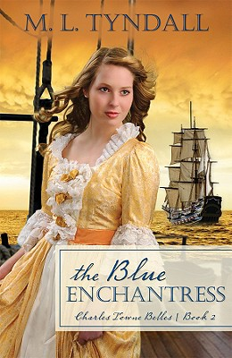 The Blue Enchantress (Charles Towne Belles), Marylu Tyndall