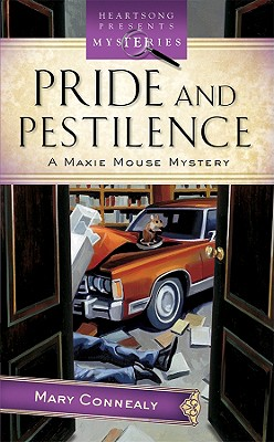 Image for Pride And Pestilence (Maxie Mouse Mystery Series #2) (Heartsong Presents Mysteries #39)