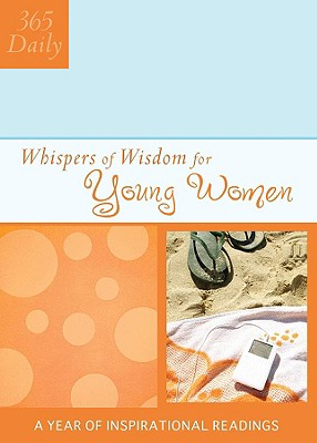 Image for Whispers of Wisdom for Young Women (365 Daily)