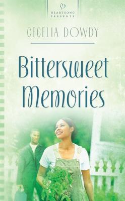 Image for Bittersweet Memories (Heartsong)