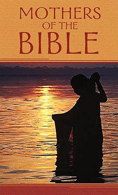 Image for Mothers Of The Bible