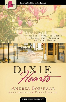 Image for Dixie Hearts: A Matter of Security/Southern Sympathies/The Bride Wore Coveralls (Heartsong Novella Collection)