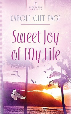 Image for Sweet Joy Of My Life (Heartsong)