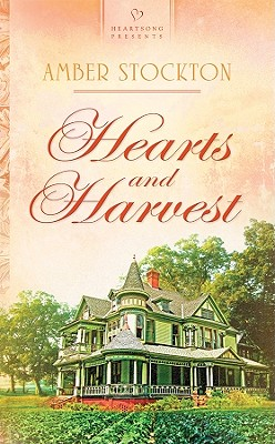 Image for Hearts and Harvest (Heartsong)