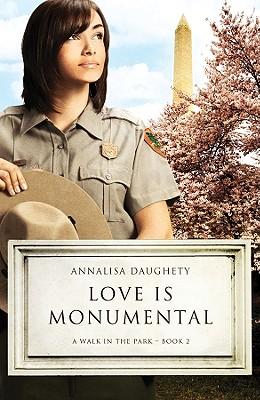 Love Is Monumental (A Walk in the Park), Annalisa Daughety