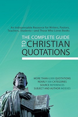 Image for The Complete Guide To Christian Quotations