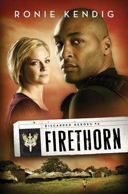 Image for Firethorn (Discarded Heroes, Book 4)
