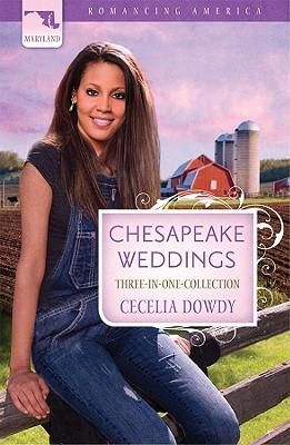 Chesapeake Weddings (Romancing America), Cecelia Dowdy