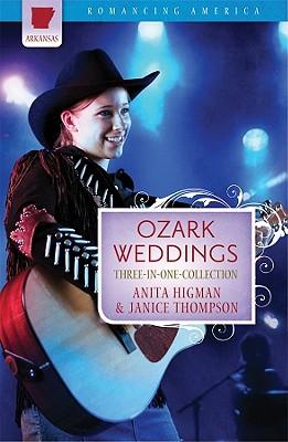 Ozark Weddings, Anita Higman Janice Hanna