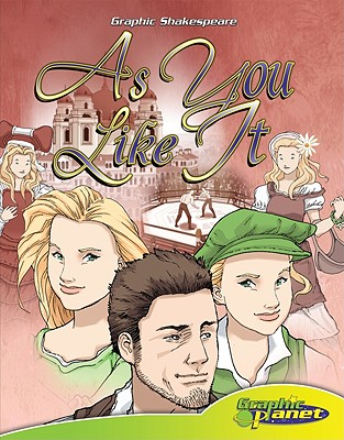 As You Like It (Graphic Shakespeare), Shakespeare, William