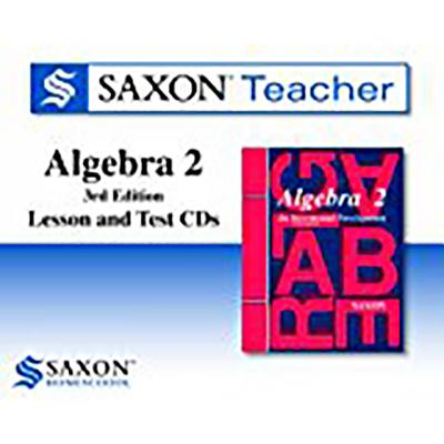 Image for Saxon Teacher: Algebra 2, 3rd Edition (Lesson and Test CDs) (1 Reference Guide, 4 Lesson CDs, 1 Test Solution CD)