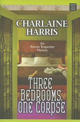 Image for Three Bedrooms, One Corpse (Aurora Teagarden Mystery)