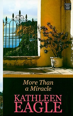 Image for More Than a Miracle (Center Point Premier Romance (Large Print))