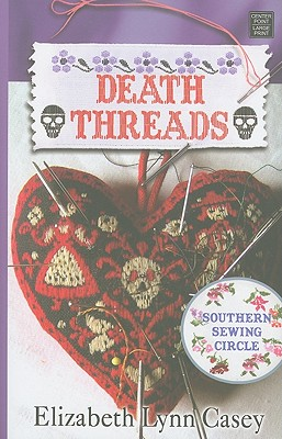 Image for Death Threads (Southern Sewing Circle)