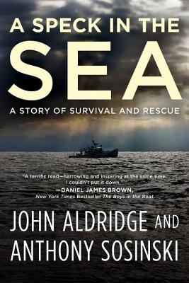 Image for A Speck in the Sea: A Story of Survival and Rescue