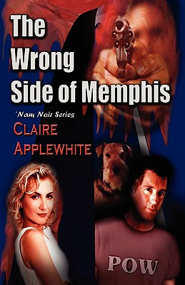 The Wrong Side of Memphis, Applewhite, Claire