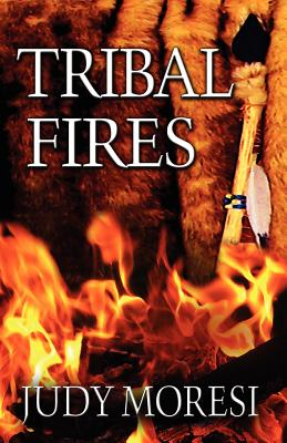 Tribal Fires, Moresi, Judy