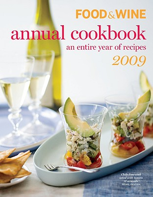 Image for Food & Wine 2009 Annual Cookbook (Food & Wine Annual Cookbook)