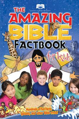 Image for THE AMAZING BIBLE FACT BOOK FOR KIDS PB