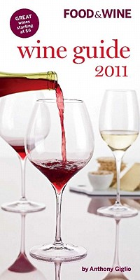 Image for Food & Wine Wine Guide 2011