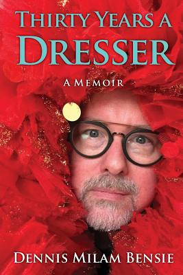 Image for Thirty Years a Dresser