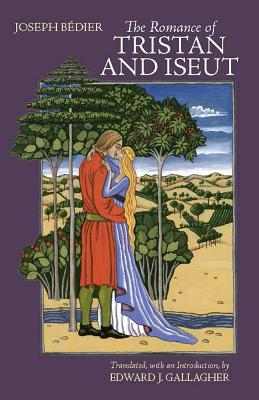 The Romance of Tristan and Iseut, Joseph Bédier