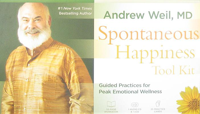 Image for The Spontaneous Happiness Toolkit: Guided Practices for Peak Emotional Wellness