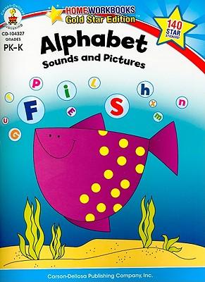 Alphabet, Grades PK - K: Gold Star Edition (Home Workbooks)