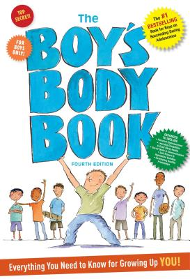 Image for The Boys Body Book: Fourth Edition: Everything You Need to Know for Growing Up YOU!