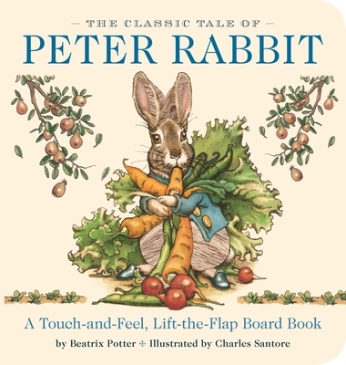 Image for CLASSIC TALE OF PETER RABBIT TOUCH-AND-FEEL BOARD BOOK