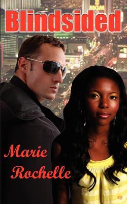 """Blindsided, """"Rochelle, Marie"""""""