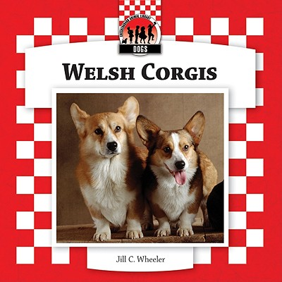 Welsh Corgis (Checkerboard Animal Library: Dogs), Wheeler, Jill C