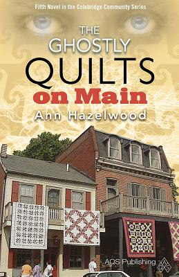 Image for The Ghostly Quilts on Main (Colebridge Community)