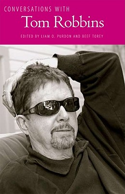 Image for Conversations with Tom Robbins (Literary Conversations Series)