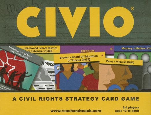CIVIO: A Civil Rights Strategy Card Game (Reach and Teach), Reach And Teach