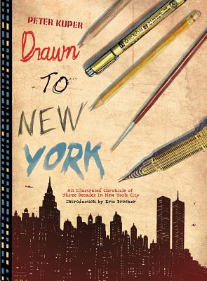 Image for Drawn to New York: An Illustrated Chronicle of Three Decades in New York City