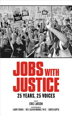 Image for Jobs with Justice: 25 Years, 25 Voices