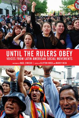 Image for Until the Rulers Obey: Voices from Latin American Social Movements